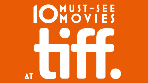 AMP_Talent_Grou_Agency_10-must-see-movies-at-tiff_SEP2014