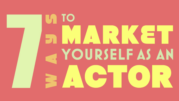 amp_7-ways-to-market-yourself-actor_sep142